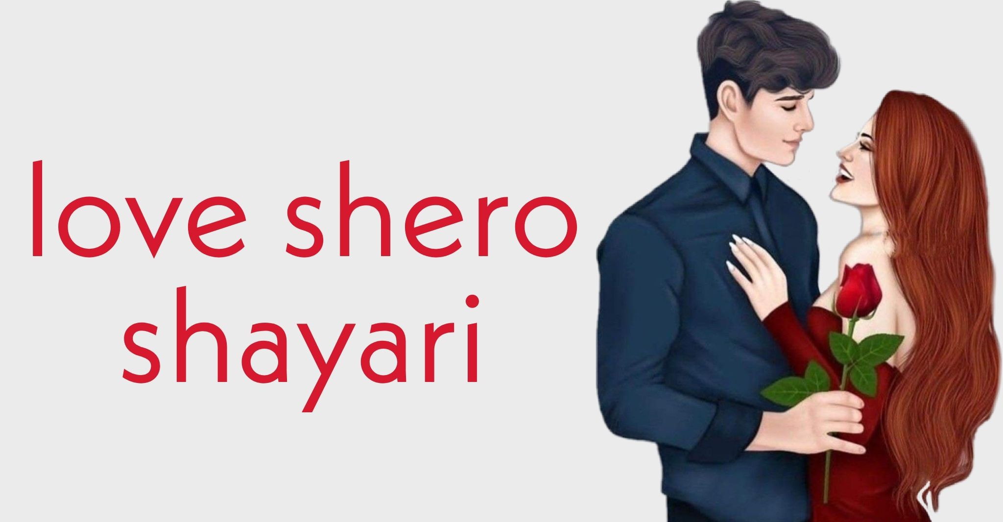 Love Shero Shayari, Romantic Shero Shayari