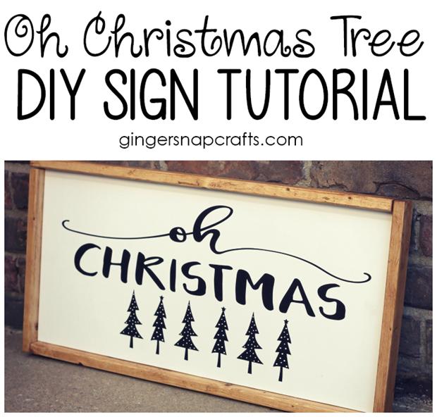 Oh Christmas Tree DIY Sign Tutorial at GingerSnapCrafts.com