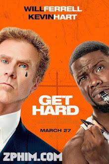 Tập Làm Côn Đồ - Get Hard (2015) Poster