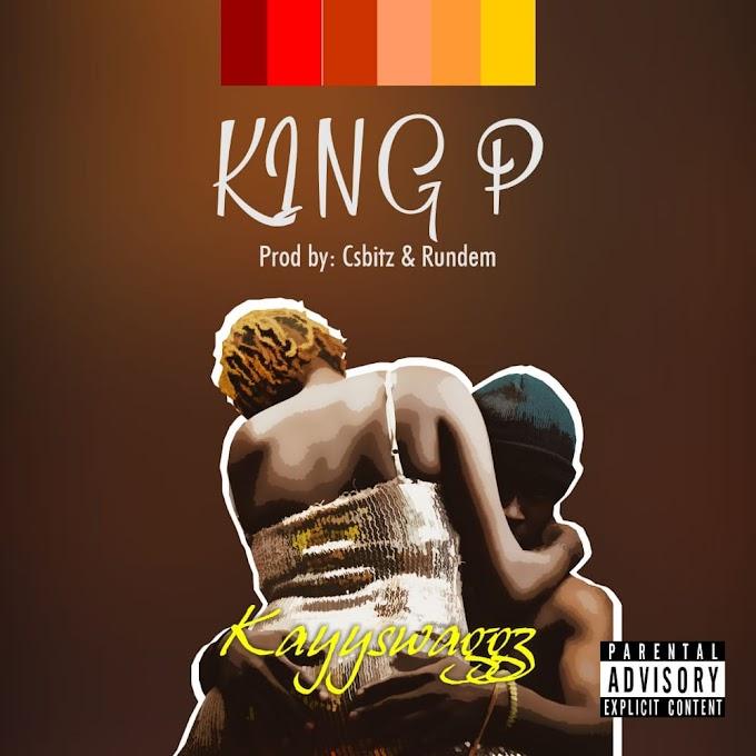 Kayyswaggz - King P*ssy
