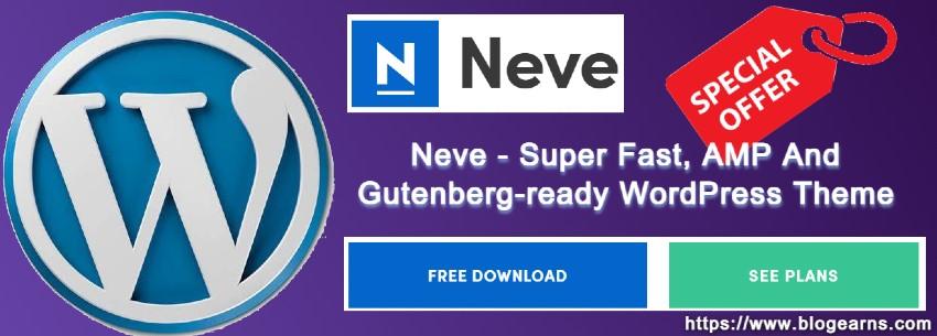 Neve WordPress Theme - Get Huge Discount & Promo Code