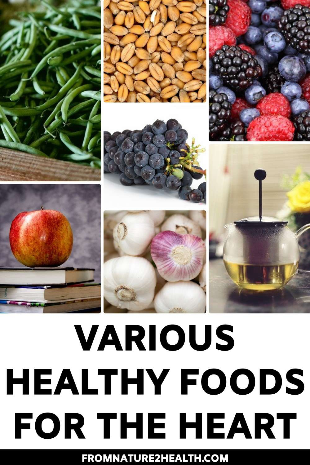 Various Healthy Foods for the Heart