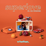 Whethan - Superlove (feat. Oh Wonder) - Single Cover