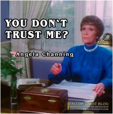 #104_Angela_You don't trust me_Falcon Crest