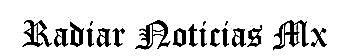 Radiar Noticias Mx Morelia - Bitacora de informacion Digital Michoacan Ultima Hora