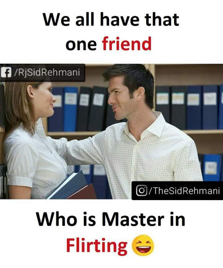Tag A Friend Who Is Maater In Flirting Asad Abbas Funny Quotes