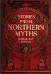 Emilie Kip Baker - Stories From Northern Myths