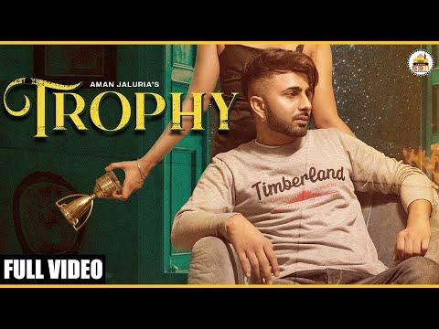 Trophy Aman Jaluria Song Lyrics
