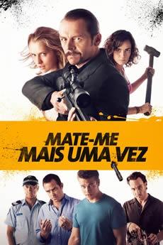 Baixar Filme Mate-Me Mais uma Vez (2015) Dublado Torrent Grátis
