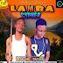 DOWNLOAD CYPHER AUDIO:Lanrex ft Olitee – Lamba Cypher