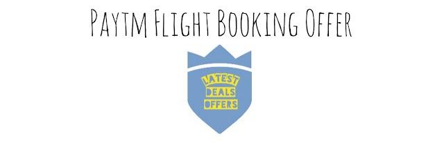 Paytm Flight Booking Offer