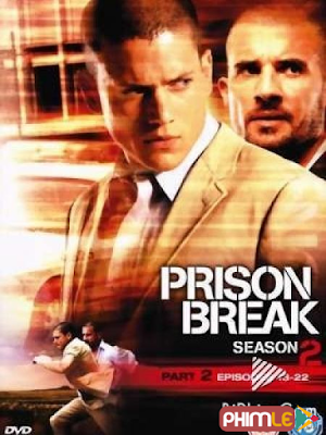 Phim Vượt Ngục 2 - Prison Break 2 (2006)