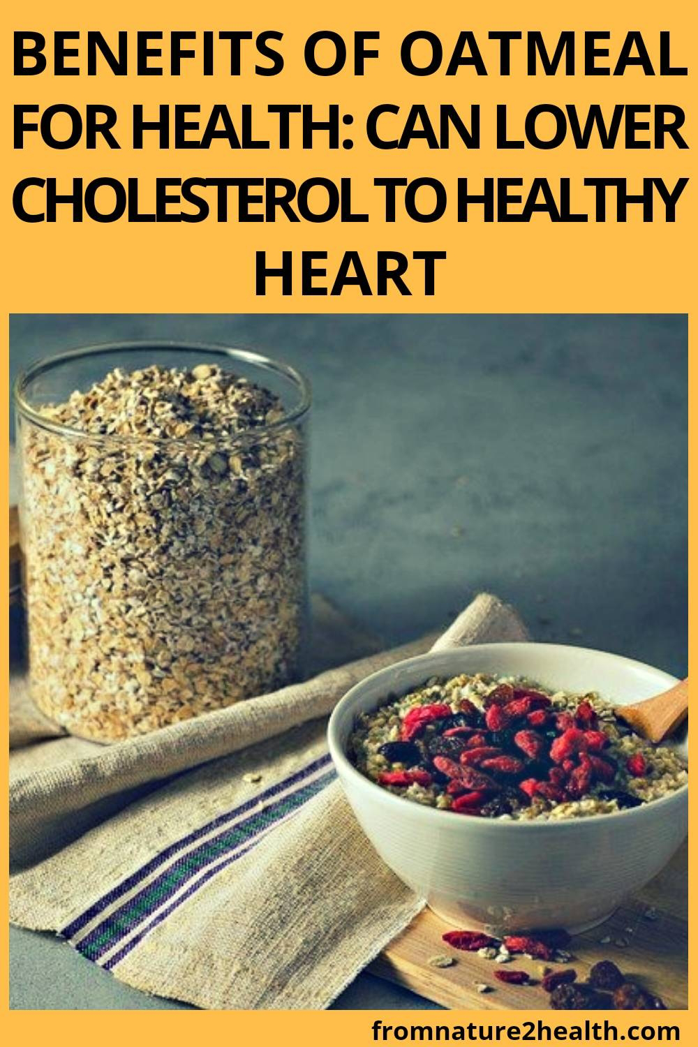 Benefits of Oatmeal for Health: Can Lower Cholesterol to Healthy Heart