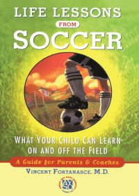 Life Lessons From Soccer By Dr. Vincent Fortanasce