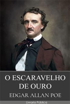 O Escaravelho de Ouro - Edgar Allan Poe