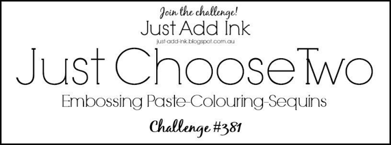 https://just-add-ink.blogspot.com/2017/10/just-add-ink-381just-choose-two.html