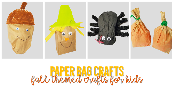 Fall Themed Paper Bag Crafts
