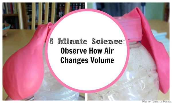 An easy experiment to demonstrate how air changes volume with temperature