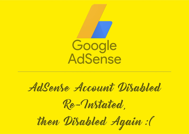 adsense disabled, re-instated again