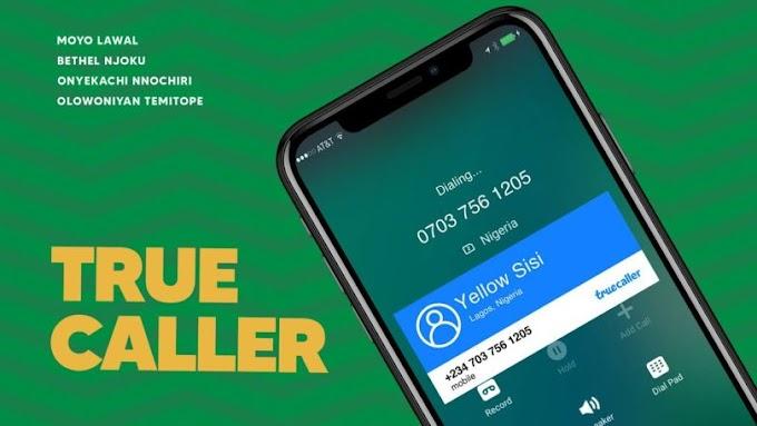 [Movie] True Caller – Nollywood