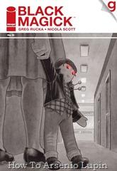 Actualización 12/07/2018: Se agrega el numero 10 por Zur y sAAVage de la genial pagina G-Comics. A raíz de un tiroteo involucrado por un oficial, las mentiras de Rowan amenazan con desenmarañarse. La Ascensión amenaza la tragedia para los más cercanos a Rowan.