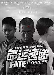 Fate Express China Movie