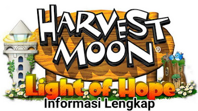 Light of Hope diperkenalkan dalam ajang E Info Lengkap Harvest Moon: Light of Hope