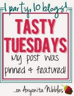 I was featured on Tasty Tuesdays at Anyonita Nibbles