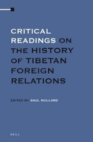 [Mullard: Critical Readings on the History of Tibetan Foreign Relations, 2013]