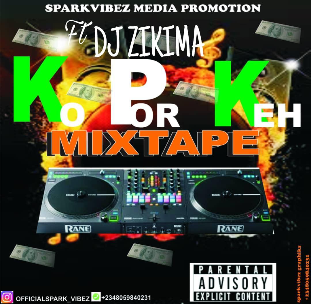 [Mixtape] Sparkvibez media ft oba para dj zikima - k.p.k mixtape