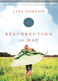 Resurrection in May By Lisa Samson