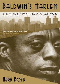Baldwin's Harlem By Herb Boyd