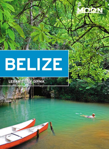 Moon Guides Belize. From Wandering Educators Recommends: Best Books and Music of 2016