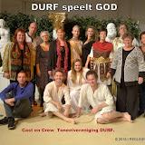 Toneelvereniging Durf speelt GOD