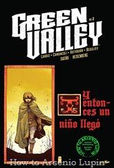 Actualización 12/01/2017: Sueño y Heisenberg nos traen el segundo numero de Green Valley. La verdad es mucho mas fácil actualizar cuando la portada tiene la sinopsis.