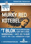 2013-05-01 Kotebel en Murky Red @ Progfrog Blok Nieuwerkerk aan den Ijssel