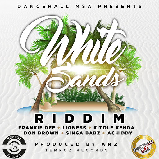 DOWNLOAD || WHITESANDS RIDDIM MIXTAPE