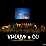 Dameskoor Vrouw&Co  Nov 2013