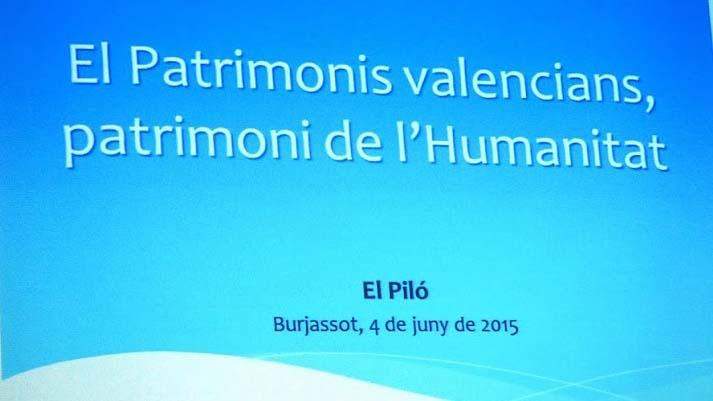 CHARRADA PATRIMONIS VALENCIANS DE L'HUMANITAT