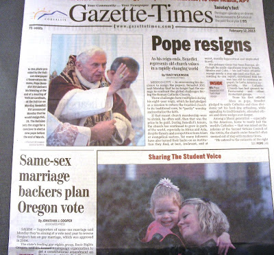 Front page Oregon same sex marriage vote news and Pope resigns GT 20130212pA1