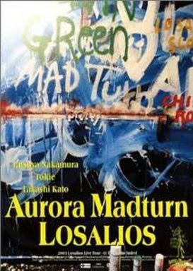[MUSIC VIDEO] LOSALIOS – Aurora Madturn (2004/05/19)