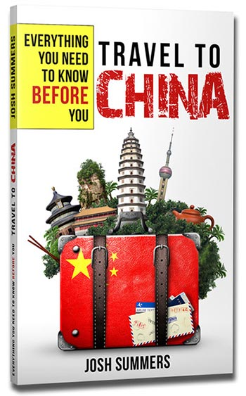 Travel to China: Everything You Need to Know Before You Go book cover
