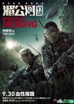 Phim Điệp Vụ Tam Giác Vàng - Operation Mekong (2016)