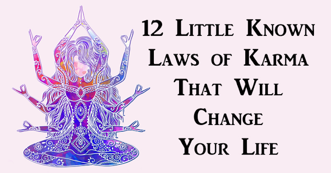 IN The 12 Laws Of Karma that will change your life   THE SCIENTIFIC GUY