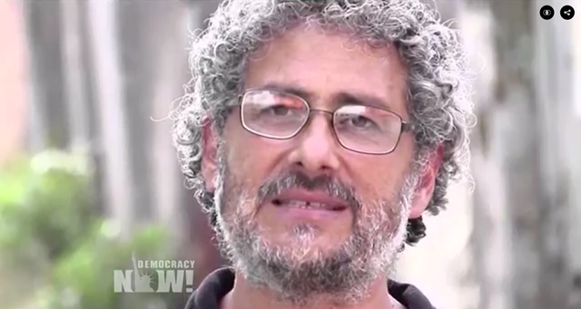 Gustavo Castro Soto, founder of the organization Otros Mundos and defender of land and environmental rights In Honduras, was wounded in the assassination of activist Berta Cáceres. The UN has called on the Government of Honduras to ensure the safety and protection of Mr. Castro Soto. Photo: Democracy Now!