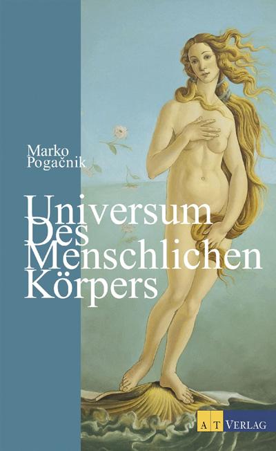 Marko Pogacnik- Universum des menschlichen Körpers