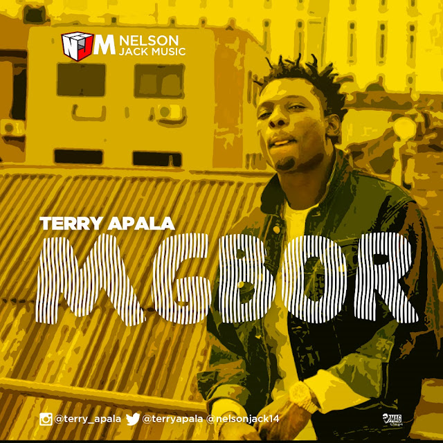 [Music] Terry Apala – Mgbor