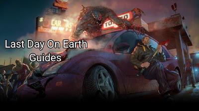Selamat Datang di Panduan Bermain Last Day on Earth Survival Terlengkap Panduan Bermain Last Day on Earth Survival Terlengkap