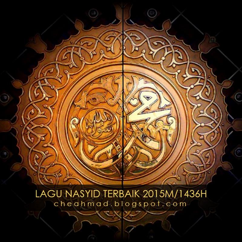 23 Lagu Nasyid Terbaik 2015 / 1436H - Dengar, Lihat Lirik dan Muaturun