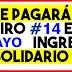 ¿Cuándo llegará el giro 14 Ingreso Solidario en mayo?